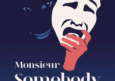 """Affiche de la pièce de théâtre """"Monsieur Somebody"""""""